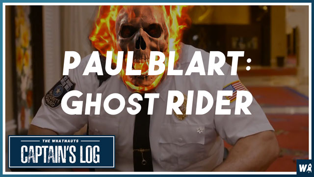 Paul Blart: Ghost Rider - The Captains Log 105
