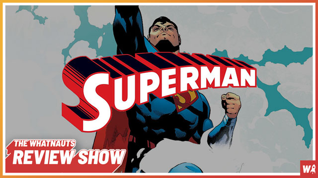 Superman: Rebirth vol. 1-2 - The Review Show 119