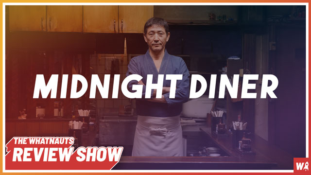 Midnight Diner - The Review Show 120