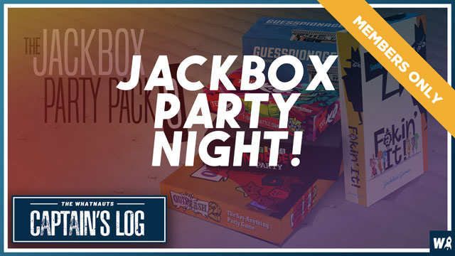 Jackbox Party Night! - The Captains Log Exclusive