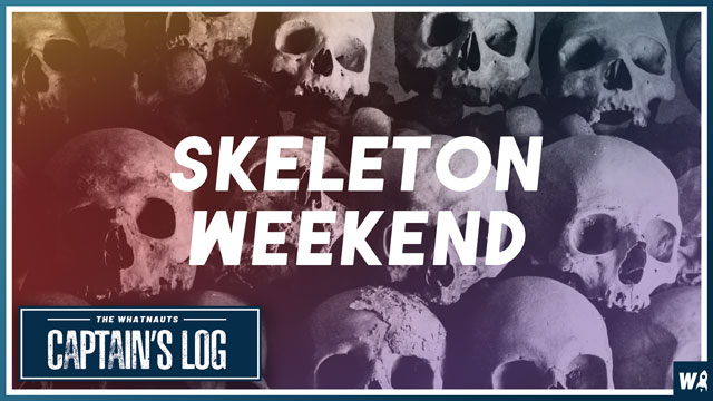 Skeleton Weekend - The Captains Log 110