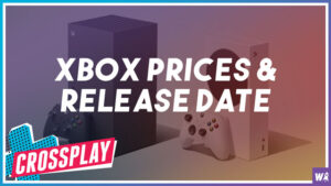 Xbox Series X and S prices and release date confirmed - Crossplay 41