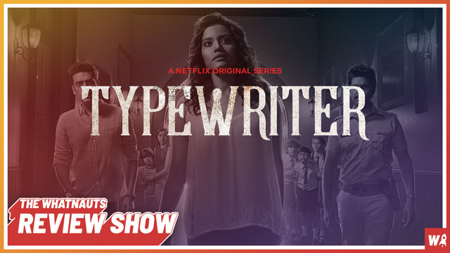 Typewriter - The Review Show 129