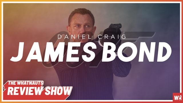 James Bond (Daniel Craig) - The Review Show 138