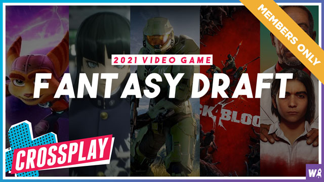 2021 Video Game Fantasy Draft pt. 1 - Crossplay Exclusive 2