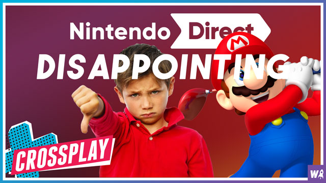 Nintendo's Disappointing Direct - Crossplay 59