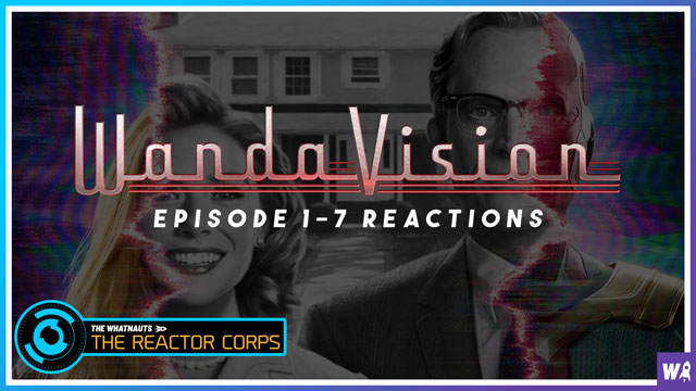 WandaVision ep. 1-7 Reactions