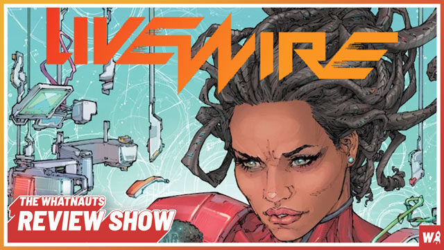 Livewire vol. 1-3 - The Review Show 145