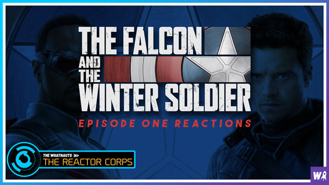 The Falcon and The Winter Soldier episode 1 reactions - The Reactor Corps 24
