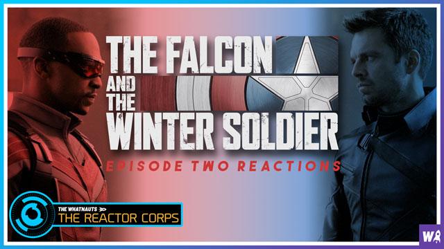 The Falcon and The Winter Soldier Episode 2 Reactions - The Reactor Corps 25
