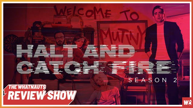 Halt and Catch Fire s2 - The Review Show 146
