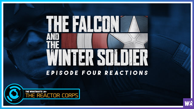 The Falcon and the Winter Soldier Episode 4 Reactions - The Reactor Corps 27