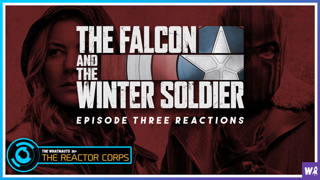 The Falcon and the Winter Soldier Episode 3 Reactions - The Reactor Corps 26