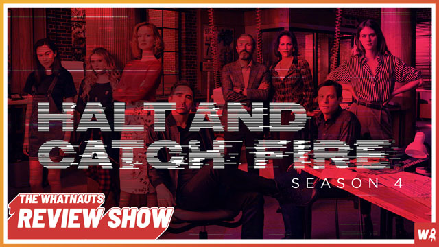 Halt and Catch Fire s4 - The Review Show 154