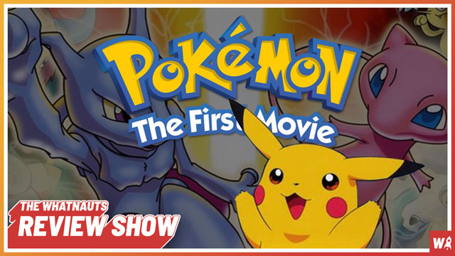 Pokemon: The First Movie - The Review Show 151