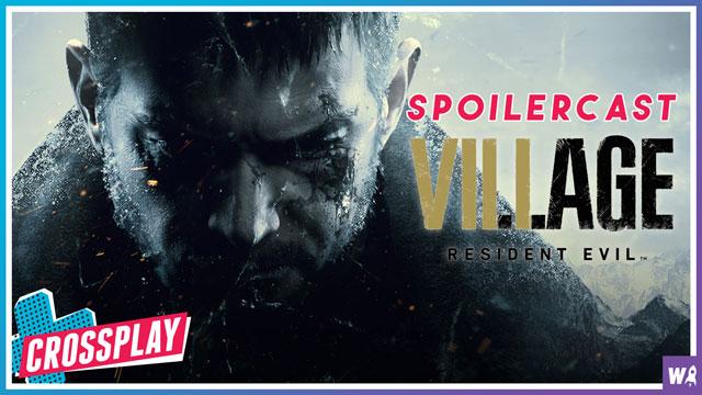 Resident Evil Village Spoilercast ft. Calvin Dimas - Crossplay Special