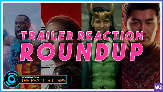Trailer Reaction Round up 1