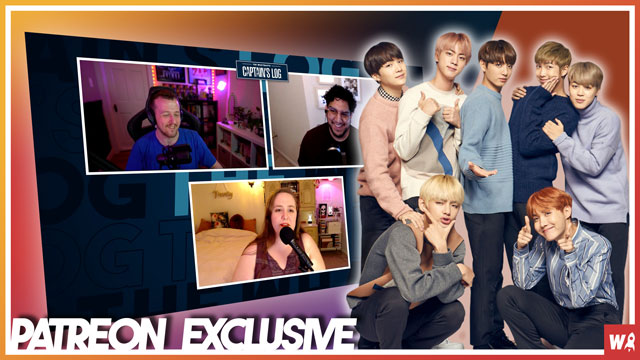 Who the hell is BTS? - Patreon Exclusive