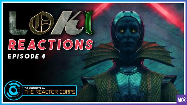 Loki Episode 4 Reactions - The Reactor Corps 35