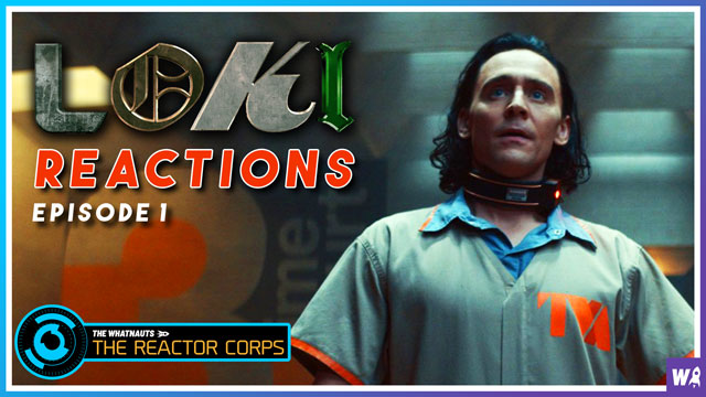 Loki Episode 1 Reactions - The Reactor Corps 32
