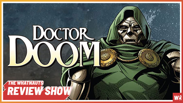 Doctor Doom - The Review Show 162