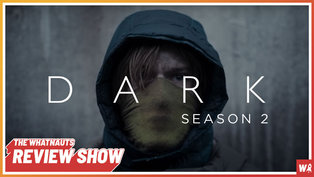 Dark season 2 - The Review Show 163