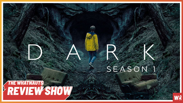 Dark s1 - The Review Show 159