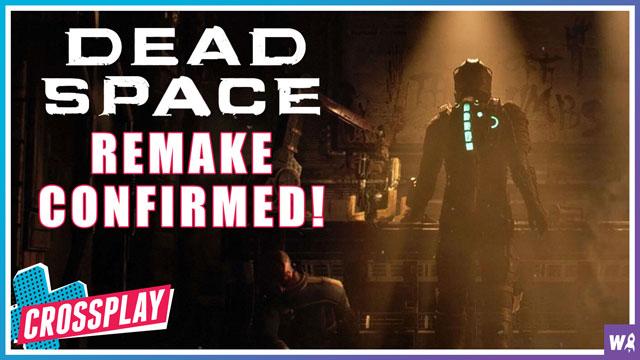 Dead Space Remake Confirmed - Crossplay 82
