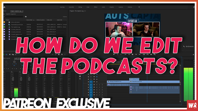 How do we edit the podcasts? - Patreon Exclusive 4