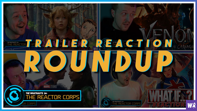 Our experiment rolls on! Meaning, we have another batch of trailer reactions coming your way. This time, it's Sweet Tooth, Venom, Eternals, and What If….