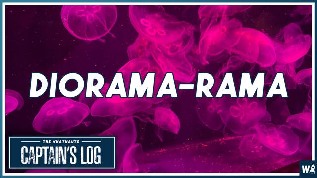 Diorama-rama - The Captain's Log 155