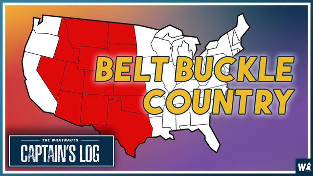 Belt Buckle Country - The Captains Log 157