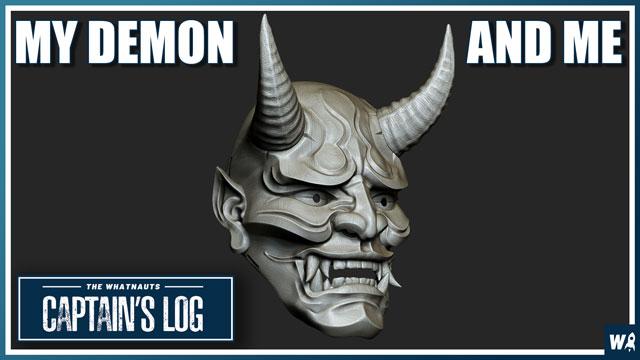 My Demon & Me - Captain's Log 154