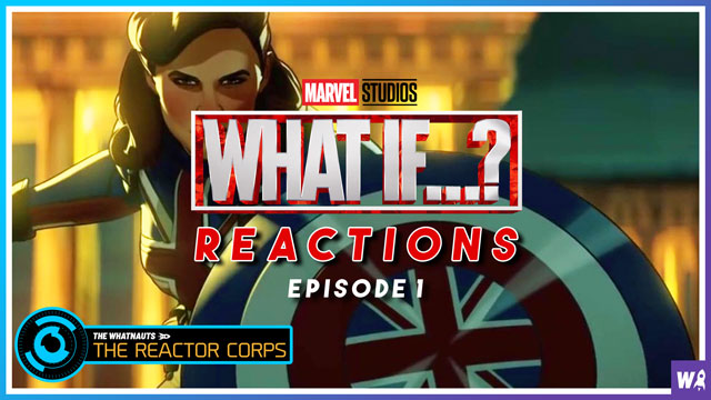 Marvel's What If Episode 1 Reactions