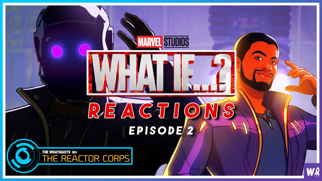 Marvel's What If Episode 2 Reactions - The Reactor Corps 42