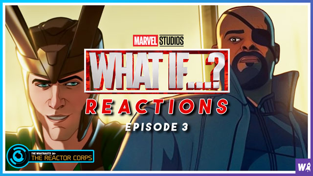 Marvel's What If Episode 3 Reactions - The Reactor Corps 43
