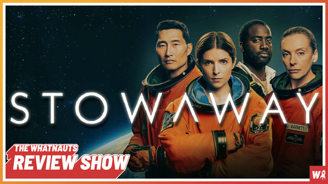 Stowaway - The Review Show 171