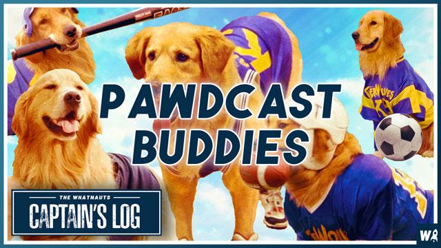 Pawdcast Buddies - The Captains Log 160