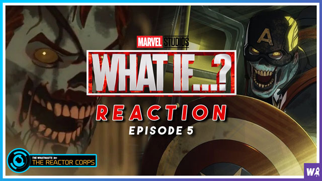Marvel's What If Episode 5 Reactions. Zombies! - The Reactor Corps 46