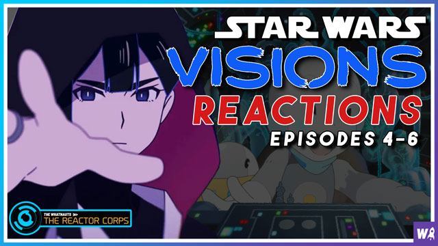 Star Wars Visions Reactions Episode 4-6 - The Reactor Corps 50