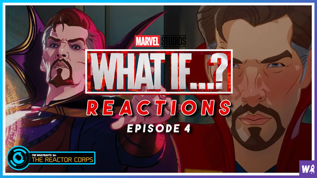 Marvel's What If Episode 4 Reaction - The Reactor Corps 44