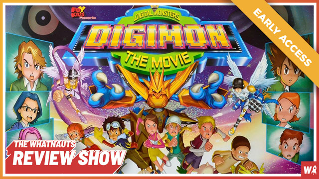 Early Access - Digimon: The Movie - The Review Show 173