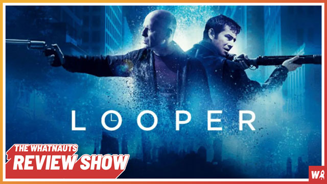 Looper - The Review Show 175