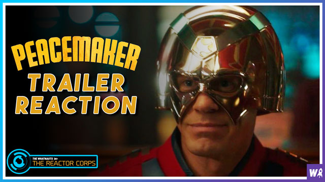 Peacemaker Trailer Reation - The Reactor Corps Trailer 11