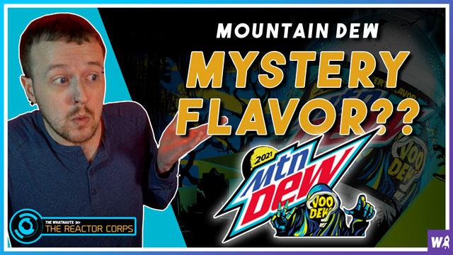What Flavor is Mountain Dew's New Mystery Flavor - VooDew 2021