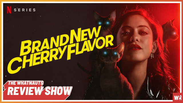 Brand New Cherry Flavor - The Review Show 178