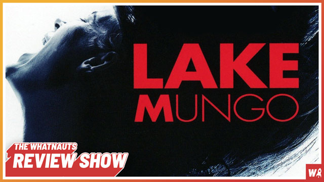 Lake Mungo - The Review Show 177